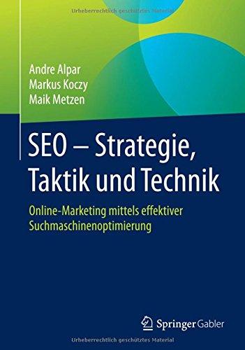 SEO – Strategie, Taktik und Technik